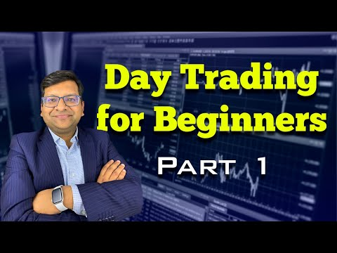 Day Trading For Beginners Part 1