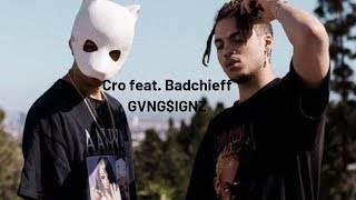 Cro Feat. Badchieff GVNG$IGNZ Musikvideo (Selfmade)