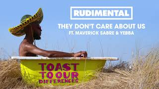 Rudimental They Don't Care About Us Feat Maverick Sabre  Yebba