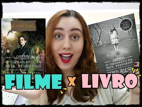 Livro x Filme: O Orfanato da Srta Peregrine para Crianças Peculiares