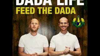 Dada Life - Feed The Dada (Original Mix)