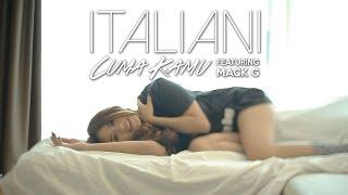 ITALIANI Feat. MACK'G   Cuma Kamu