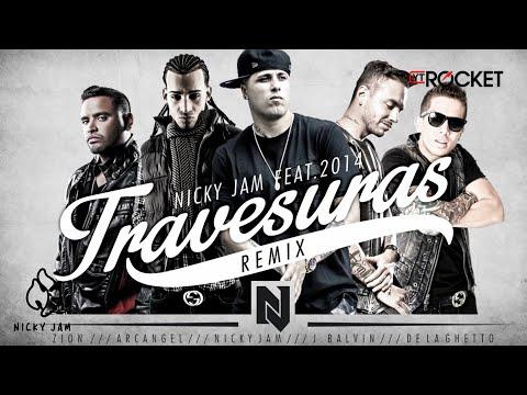 Letra Travesuras (Remix) Nicky Jam Ft De La Ghetto J Balvin Zion y Arcangel