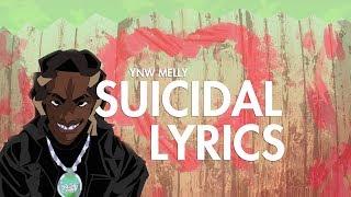 YNW Melly - Suicidal (Lyrics)