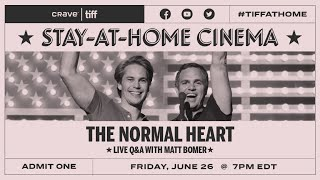 Q&A With Matt Bomer On THE NORMAL HEART | Stay-at-Home Cinema | TIFF 2020