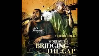 2009 - Chubb Rock And Wordsmith - Bridging The Gap LP FULL