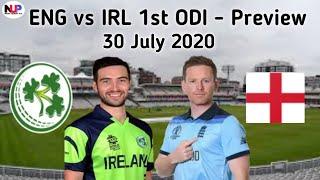 England Vs Ireland 1st ODI Match Preview -30 July 2020 | Eng Vs IRL ODI Live, Schedule | Dream11