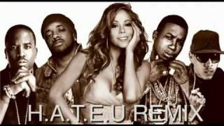 Mariah Carey - H.A.T.E.U. Remix feat. OJ Da Juiceman, Big Boi,JD & Gucci Mane