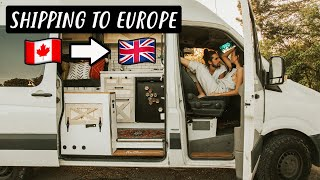 SHIPPING OUR VAN TO EUROPE | how much does it cost?