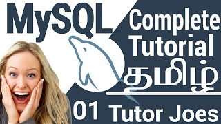 MySQL Complete Tutorial From Scratch In Tamil - 2018 | Week-6 | தமிழ்