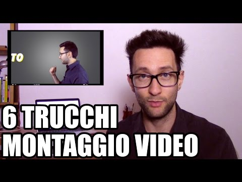 Come editare un video: 6 trucchi per il montaggio video