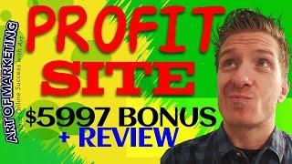 ProfitSite Review, Demo, $5997 BONUS, Profit Site Review