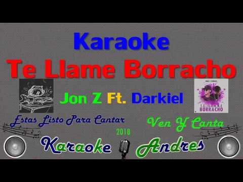 Te Llamé Borracho - Jon Z x Darkiel X Boy Wonder CF -  [ Karaoke ]