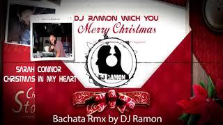 Sarah Connor - Christmas In My Heart  (Bachata Remix by 🎧DJ Ramon🎧)