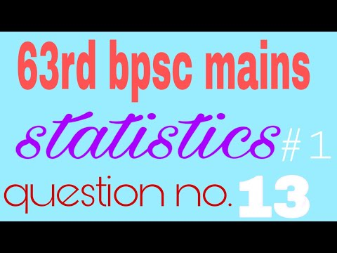 Download Statistics 60 62 Mains Question 13 Solved Bpsc