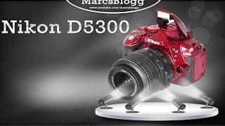 Nikon D5300 Review German