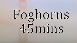 Foghorn and Wave Sounds 45mins