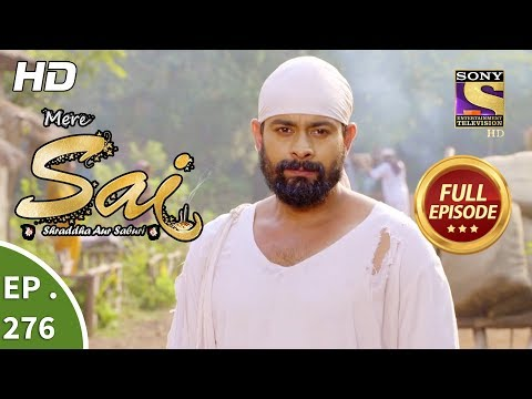 Mere Sai - Ep 276 - Full Episode - 15th October, 2018