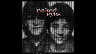 (What) In The Name Of Love by Naked Eyes