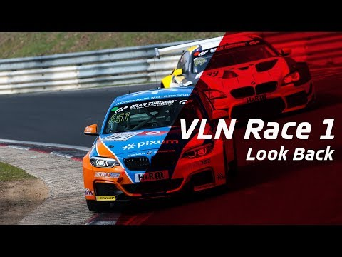 VLN Race 1 | Look Back