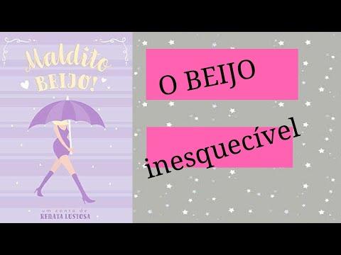 MALDITO BEIJO - AUTORA: RENATA LUSTOSA (Leia Romance)