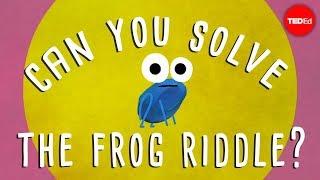 חידה על צפרדע ומוות. כנסו!