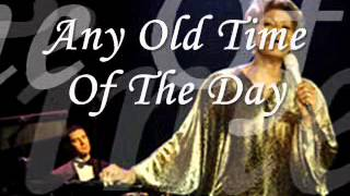 Any Old Time Of The Day - Dionne Warwick