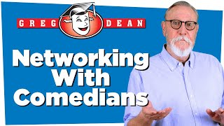 Networking with Comedians