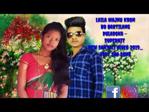 Download Laila Majnu Khon Ho Bartilang Dularoka - Superhit New Santali Video 2019_Very Sad Song HD Mp4 3GP Video and MP3