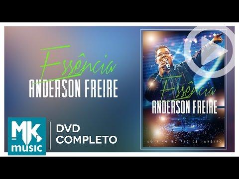 Anderson Freire - Essência (DVD COMPLETO)