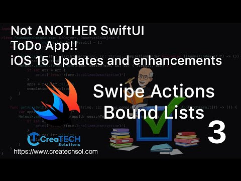 My To Dos SwiftUI app iOS15 update 3: Swipe Actions and Bound Lists thumbnail