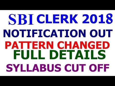 SBI Clerk 2018 Notification Full Details | Syllabus | Cut Off | Vacancy | Exam Pattern Changed