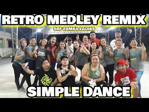 Retro medley remix | retro dance | Remix retro | SIMPLE DANCE CREW
