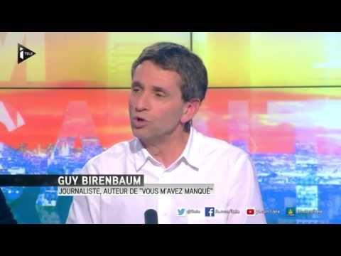 """Guy Birenbaum : """"Vous m'avez manqué, histoire d'une dépression française"""""""