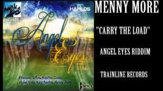 MENNY MORE-CARRY THE LOAD (TRAIN LINE) ANGEL EYES RIDDIM DEC 2012