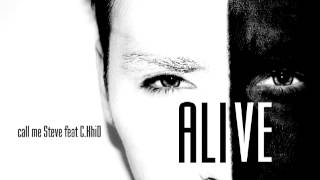 Video call me Steve feat. C.KhiD - Alive (Radio Edit)