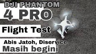 UJI COBA TERBANG DJI PHANTOM 4 PRO AFTER SERVICE #drone