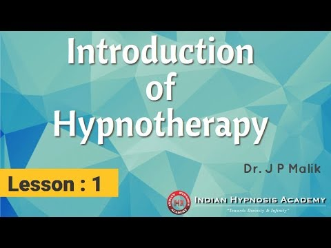 Hypnotism Lesson 1 : Introduction of Hypnotherapy (HINDI)
