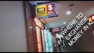 Where To Exchange Money In Kuala Lumpur