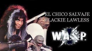 El chico salvaje - Blackie Lawless - W.A.S.P