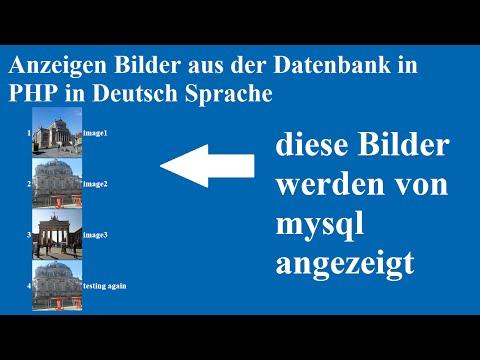 Anzeigen Bilder aus der Datenbank in PHP in Deutsch Sprache
