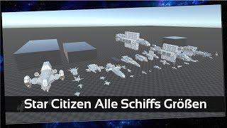 Star Citizen alle Schiffe im Größenvergleich [Let's Show] [Deutsch]
