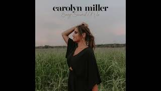 Carolyn Miller Every Second Of Us