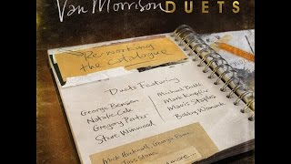 09-Van Morrison -These are the Days- (feat. Natalie Cole) (Duets: Re-Working The Catalogue)