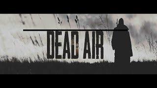 S.T.A.L.K.E.R.: DEAD AIR - сборка Last Day