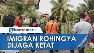 Imigran Rohingya Dijaga Ketat di Gedung Eks Kantor Imigrasi Lhokseumawe, Warga dan Wartawan Dilarang