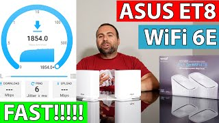 ASUS ZenWiFi ET8 Unboxing and Full Review | WiFi 6E | Speed and Range Tests