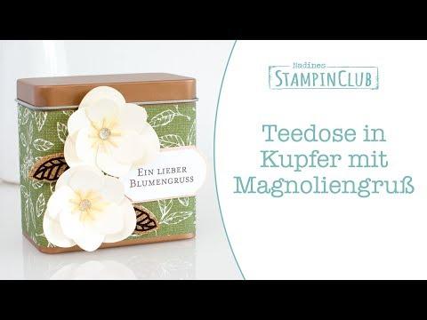 Wir verzieren eine Stampin' Up! Teedose in Kupfer mit der Produktreihe Magnolienweg