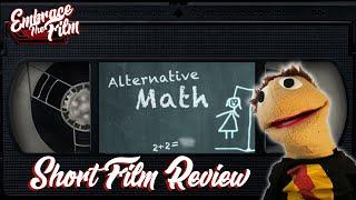 Alternative Math - Short Film Review