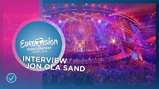 Interview with Jon Ola Sand - All about Tel Aviv and the shows - Eurovision 2019